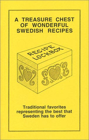 A Treasure Chest of Wonderful Swedish Recipes by Richard A. Thorud