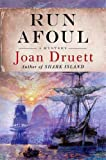 Run Afoul (0312365624) by Druett, Joan