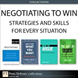 img - for Negotiating to Win: Strategies and Skills for Every Situation (Collection) book / textbook / text book