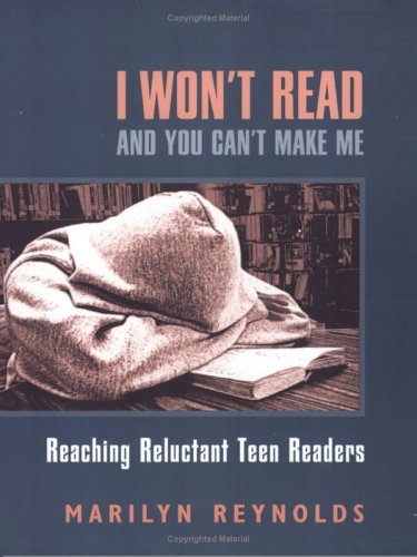 I Won't Read and You Can't Make Me: Reaching Reluctant...