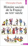 img - for Histoire sociale de la France au XIXe si cle book / textbook / text book