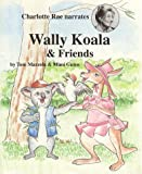 Wally Koala and Friends
