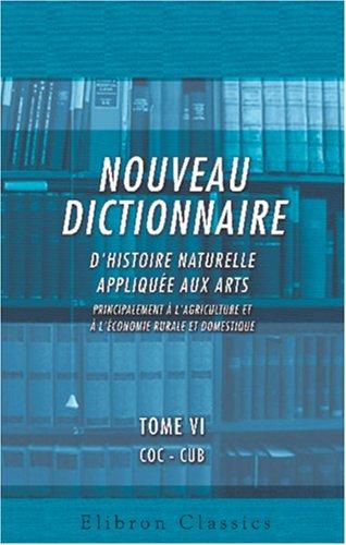 nouveau-dictionnaire-dhistoire-naturelle-appliquee-aux-arts-principalement-a-lagriculture-et-a-lecon