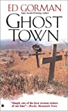 Ghost Town (0425179273) by Gorman, Ed