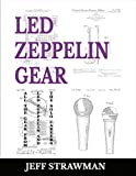 Amazon.co.jpLed Zeppelin Gear: All the Gear from Led Zeppelin and the Solo Careers