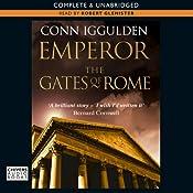 EMPEROR: The Gates of Rome, Book 1 (Unabridged) | [Conn Iggulden]