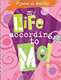 My Life According to Me!: A Journal All about Me (Marianne Richmond)