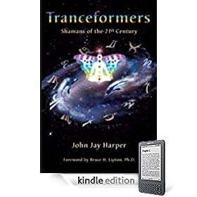 Tranceformers, Shamans of the 21st Century