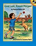 Good Luck, Ronald Morgan (0140556486) by Patricia Reilly Giff