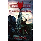 "Flight from the Dark: Lone Wolf: Bk. 1 (Lone Wolf 1)von ""Joe Dever"""