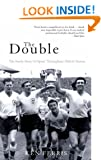 The Double: The Inside Story of Spurs' Triumphant 1960-61 Season (Mainstream Sport)