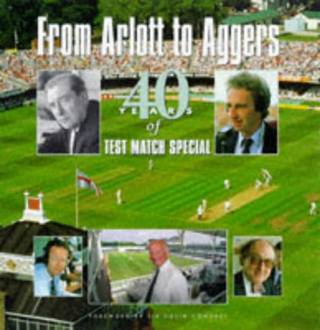 From Arlott to Aggers: 40 Years of