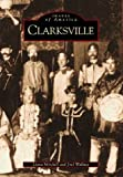 Clarksville   (TN)  (Images of America)
