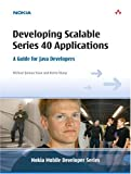 Developing scalable series 40 applications:a guide for Java developers