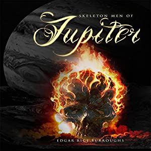 Skeleton Men of Jupiter Audiobook