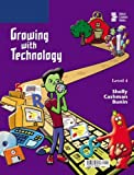 img - for Growing with Technology: Level 4 book / textbook / text book