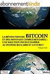 La r�volution du bitcoin et des monna...