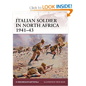 Italian Soldier in North Africa 1941-43 (Warrior) by Pier Paolo Battistelli and Piero Crociani