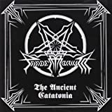The Ancient Catatonia by Pandemonium