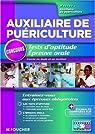 Tests d'aptitude épreuve orale : Concours d'entrée en école et en institut d'auxiliaire de puériculture par Ducastel
