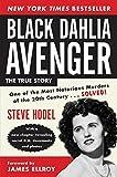 Steve Hodel Black Dahlia Avenger: A Genius for Murder