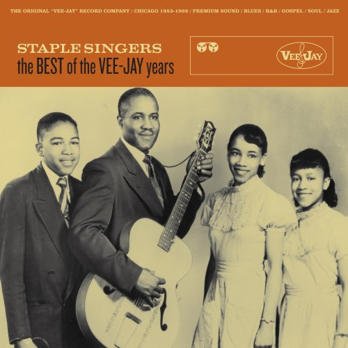 Staple Singers The Best of the Vee-Jay Years