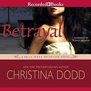 Betrayal: A Scarlet Deception Novel, Book 3 | [Christina Dodd]