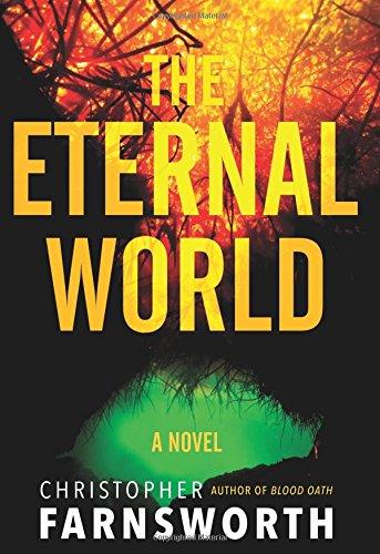 The Eternal World: A Novel