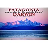Patagonia Through the Eyes of Darwin (English/Spanish)