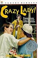 Crazy Lady! (Turtleback School & Library Binding Edition)