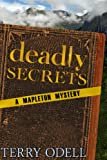 Deadly Secrets (Mapleton Mystery Book 1)