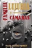 Familia, lujuria y cámaras (Spanish Edition)