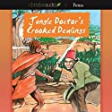 Jungle Doctor's Crooked Dealings (       UNABRIDGED) by Paul White Narrated by Paul Michael