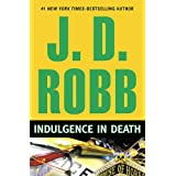 Indulgence in Death ~ J.D. Robb