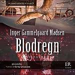 Blodregn (Rolando Benito 9) | Inger Gammelgaard Madsen