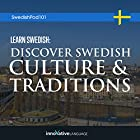 Learn Swedish: Discover Swedish Culture & Traditions Vortrag von  Innovative Language Learning LLC Gesprochen von:  Innovative Language Learning LLC