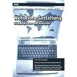 """Webseiten-Gestaltung: Erfolgsfaktoren und Kontrollevon """"Stefan W�nschmann"""""""