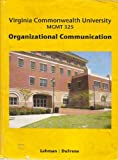 img - for Organizational Communication: Virginia Commonwealth University, MGMT 325 book / textbook / text book