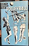 img - for How to Improve Your Volleyball book / textbook / text book