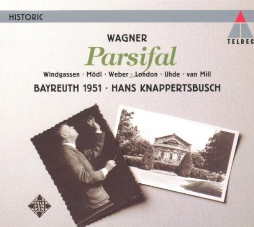 Wagner: Parsifal by Richard [Classical] Wagner, Hans Knappertsbusch, Bayreuth Festival Orchestra, George London and Arnold Van Mill