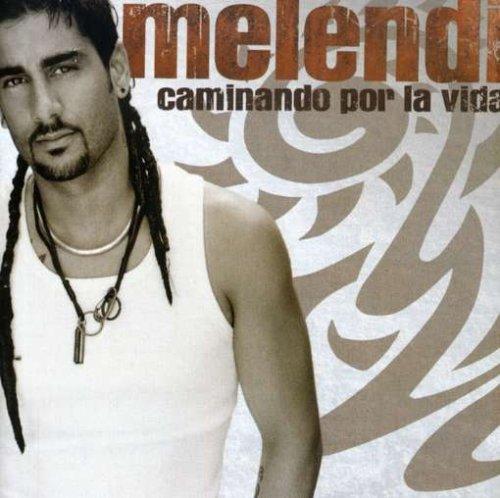 Melendi - Caminando por la Vida - Zortam Music