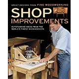 Shop Improvements: Outstanding Ideas from the World's Finest Woodworkers (Great Designs-Fine Woodworking)by Editors of Fine...