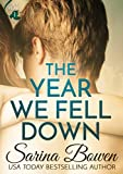 The Year We Fell Down: A Hockey Romance (The Ivy Years Book 1)