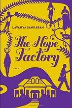 The Hope Factory A Novel