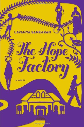 The Hope Factory: A Novel