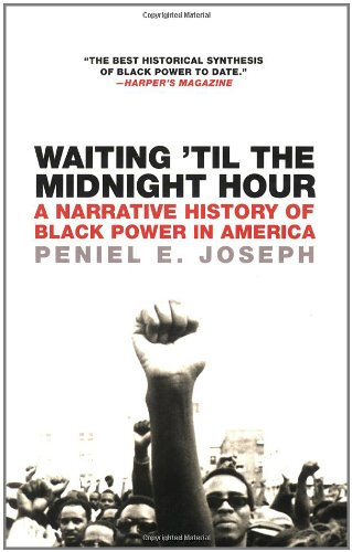 Waiting 'Til the Midnight Hour: A Narrative History of...