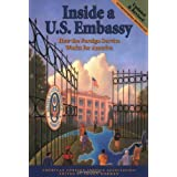 Inside a U.S. Embassy: How the Foreign Service Works for America ~ Shawn Dorman