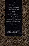 An Economic and Social History of the Ottoman Empire, Vol. 2: 1600-1914 (0521574552) by Suraiya Faroqhi
