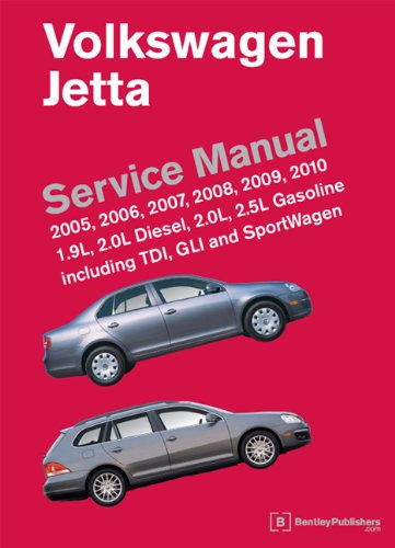 Volkswagen Jetta (A5) Service Manual: 2005, 2006, 2007, 2008, 2009, 2010 (Vw Jetta Owners Manual compare prices)
