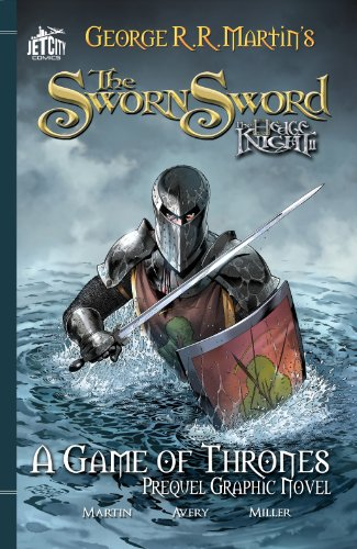 Download The Sworn Sword: The Graphic Novel (A Game of Thrones)